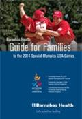 Download the Brochure: Guide for Families to the 2014 Special Olympics USA Games