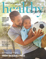 Healthy Together Summer 2019