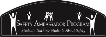 Safety Ambassador Program