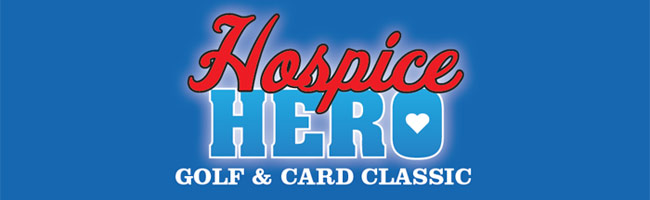 Hospice Hero Golf & Card Classic
